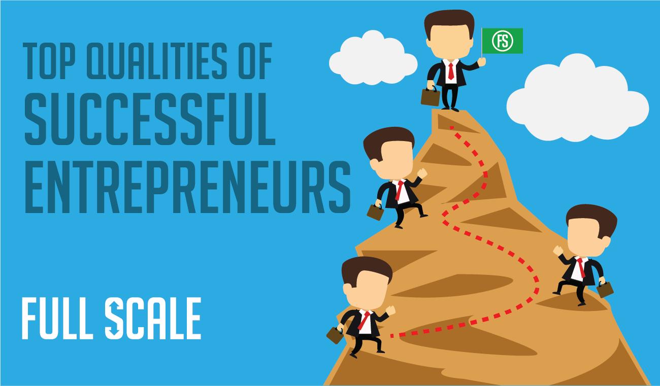 Qualities of a Successful Entrepreneur
